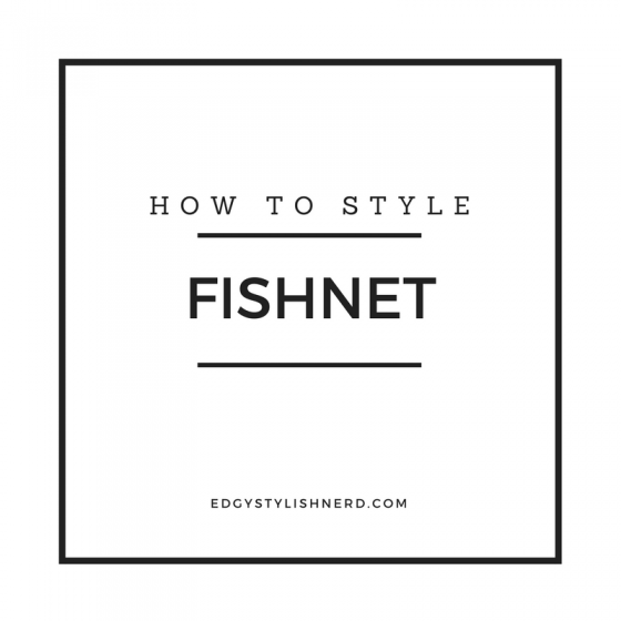 How to Style fishnet tights