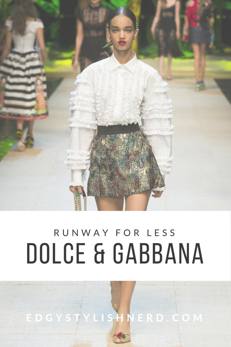 Runway for less Dolce & Gabbana