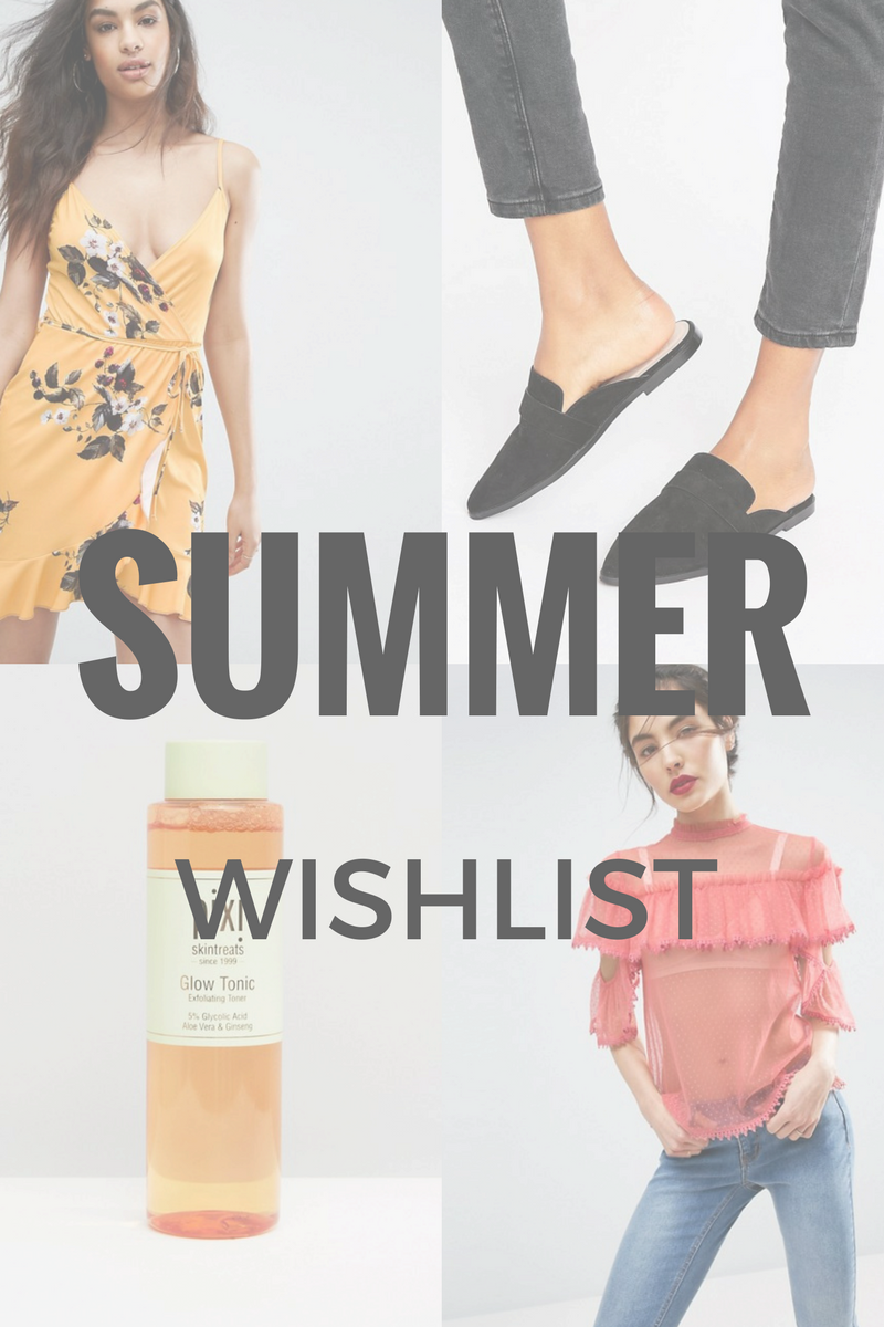 Summer Fashion and Beauty Wishlist